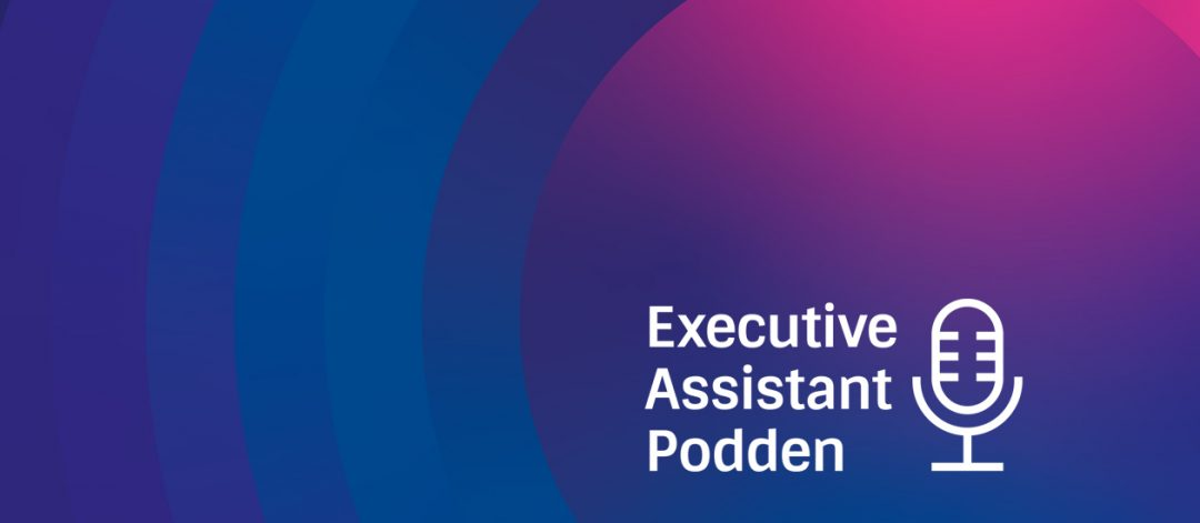 Executive Assistant podcast